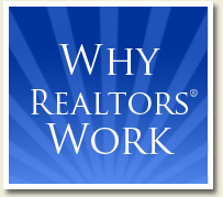 Why REALTORS Work